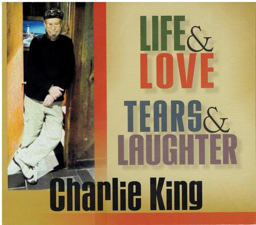 Life & Love Tears & Laughter - 2017 CD $5 SALE ITEM